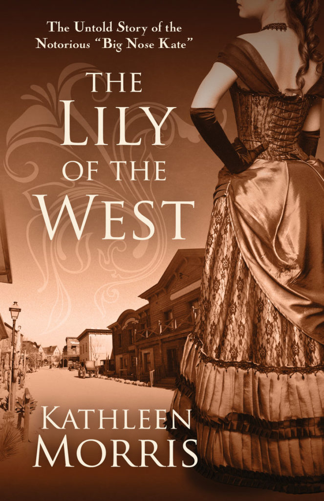 The Lily of the West by Kathleen Morris