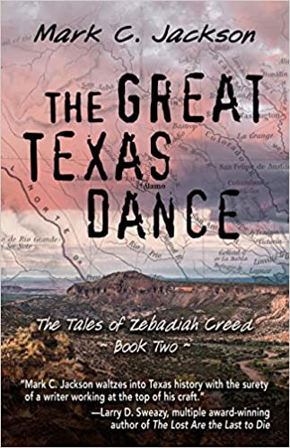 The Great Texas Dance by Mark C. Jackson