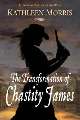 The Transformation of Chastity James by Kathleen Morris - Cover Art